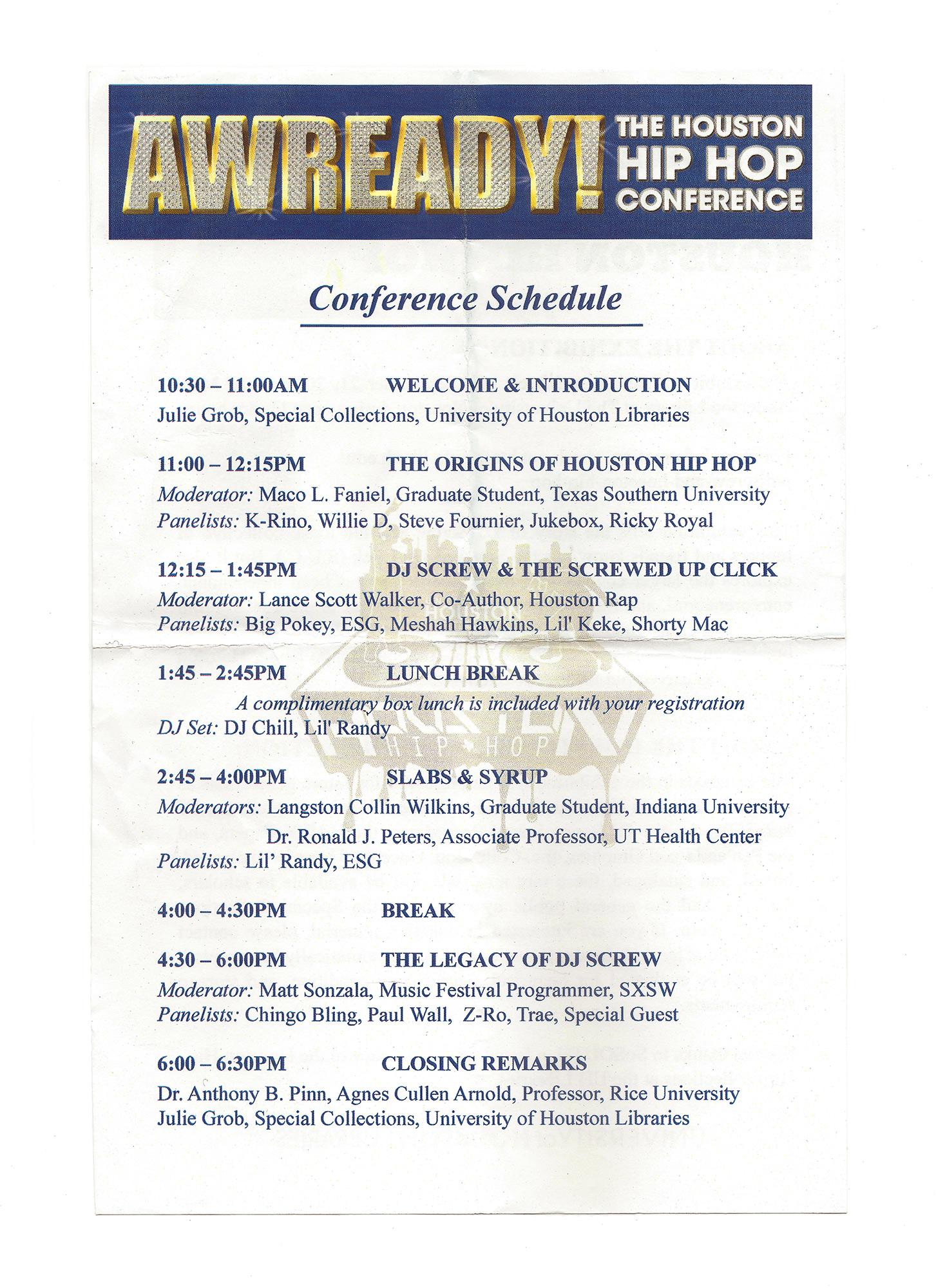 Paper conference schedule from the 2012 Awready! Houston Hip-Hop Conference held at the University of Houston in Houston, Texas, archived by Todd Spoth.